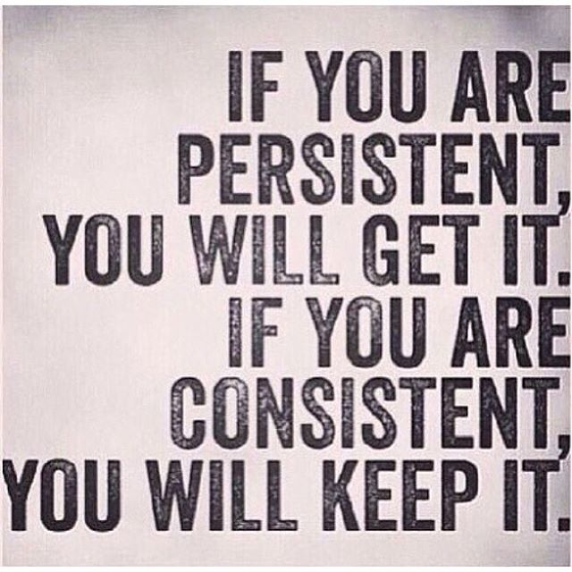 HonorSociety.org quote of the day...consistency is key! #consistent #persistent - HonorSociety.org