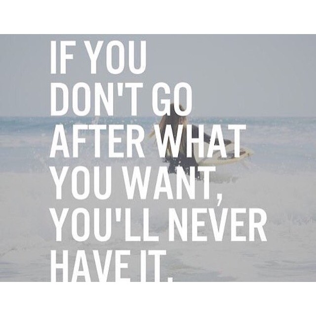 Don't let anything hold you back! Will you go after what you want today? #hsorg - HonorSociety.org