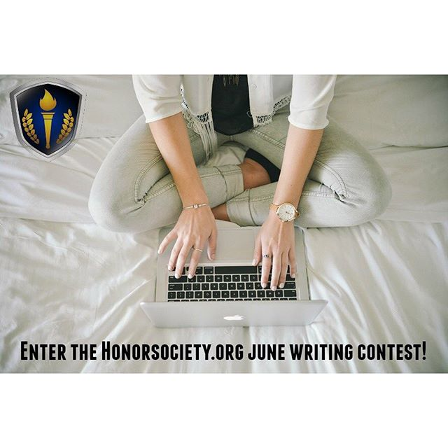 Only three more days left to join our June Writing Challenge...Enter for your chance to win the $250 prize! You can even become a Featured Writer for HonorSociety.org...Make sure to read the following directions and submit your entries: http://bit.ly/1RoJ9UK - HonorSociety.org